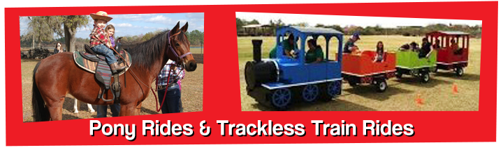 Pony Rides & Trackless Train Rides